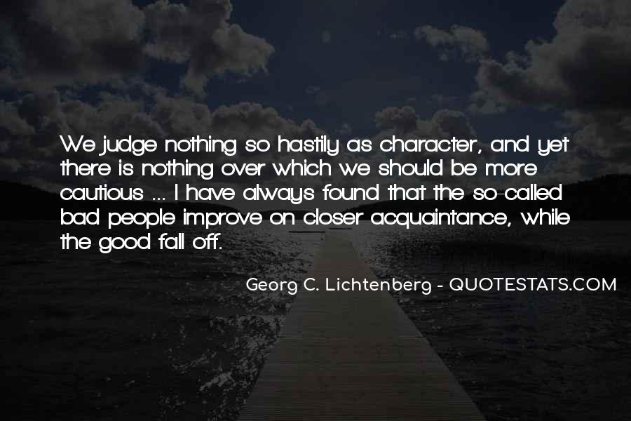 Quotes About Judging Character #1331444