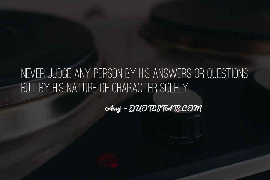 Quotes About Judging Character #1445966