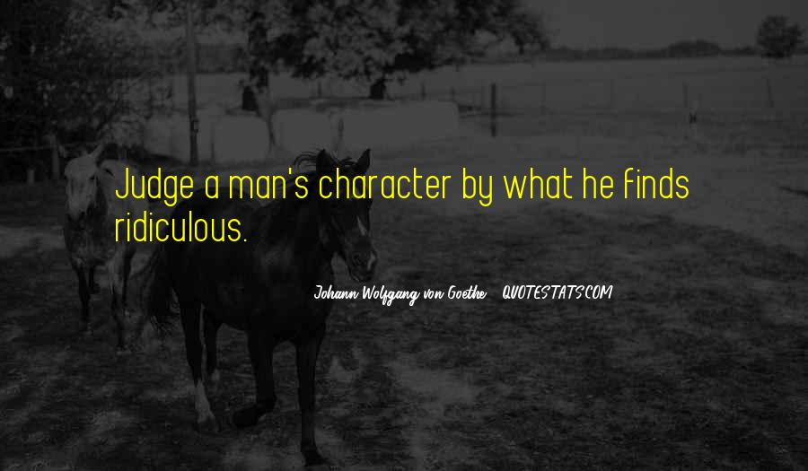 Quotes About Judging Character #1470779