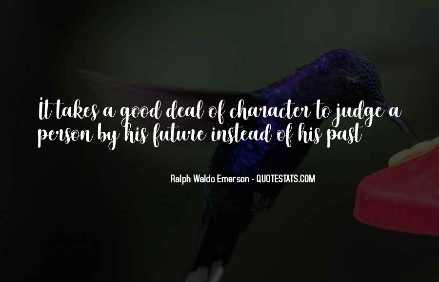 Quotes About Judging Character #148104