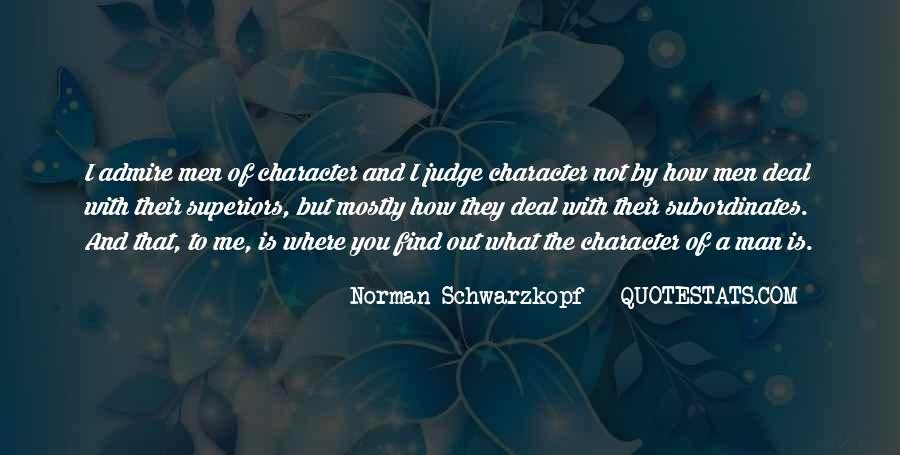 Quotes About Judging Character #1729050