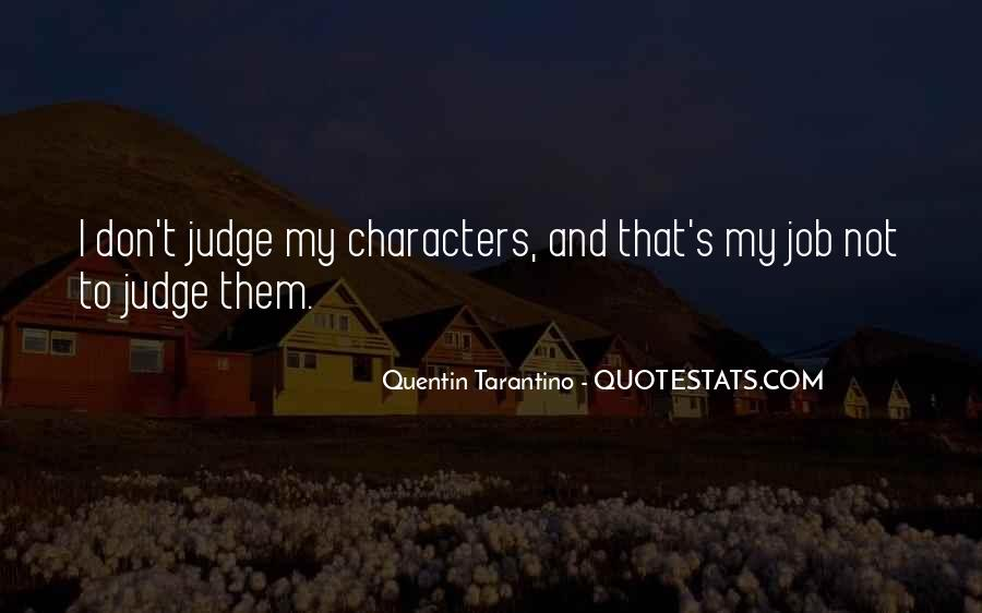 Quotes About Judging Character #1729168
