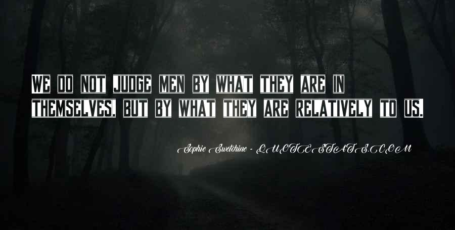 Quotes About Judging Character #403302