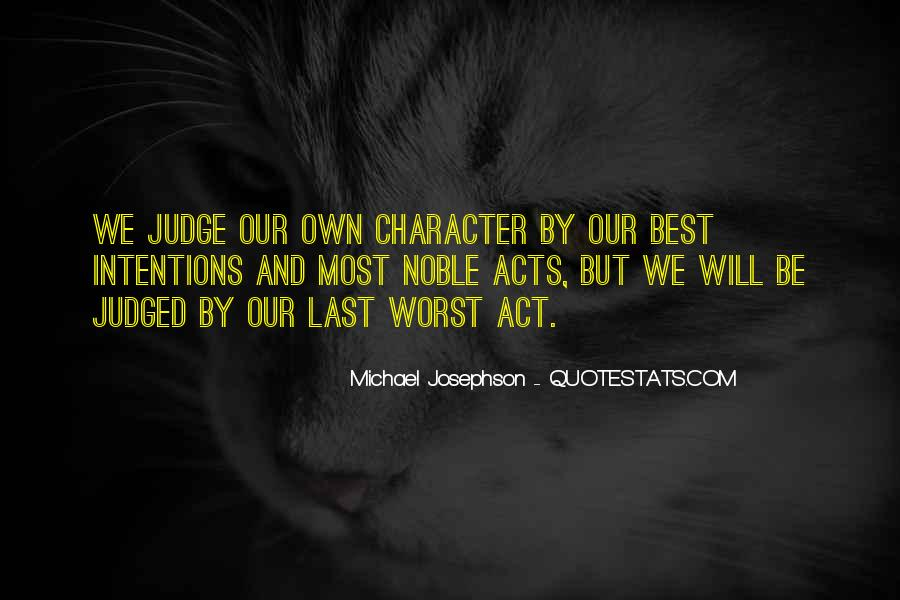 Quotes About Judging Character #622617