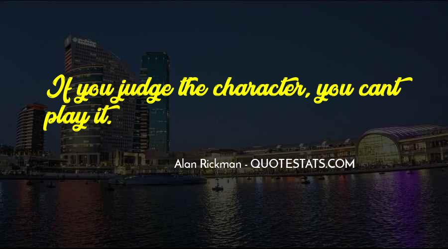 Quotes About Judging Character #659011