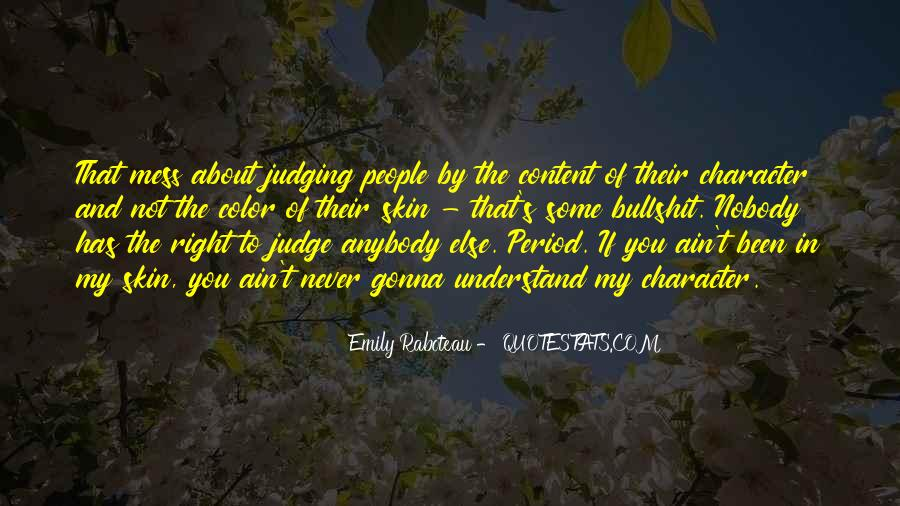Quotes About Judging Character #748369