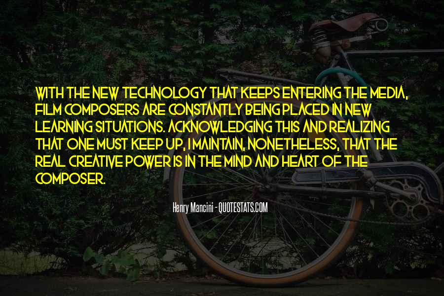 Quotes About Technology And Learning #1354612