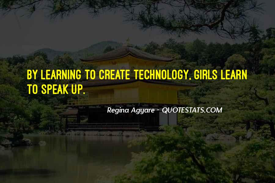 Quotes About Technology And Learning #1603944