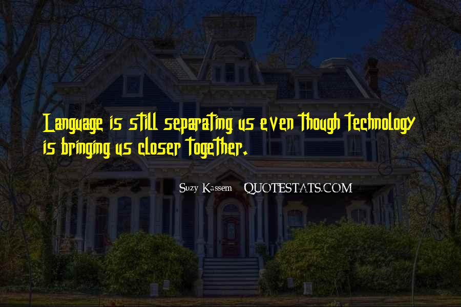 Quotes About Technology And Learning #1700322