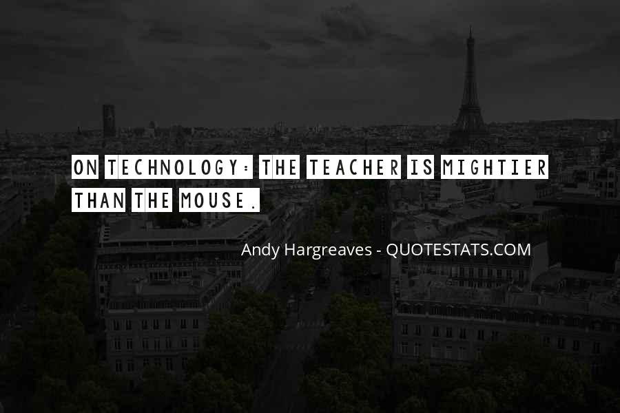 Quotes About Technology And Learning #947029