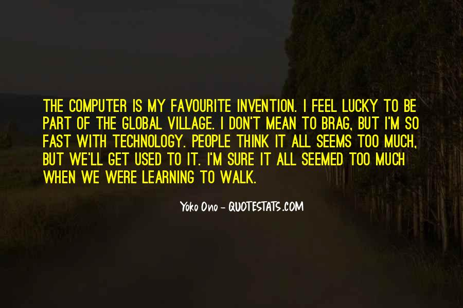 Quotes About Technology And Learning #947538