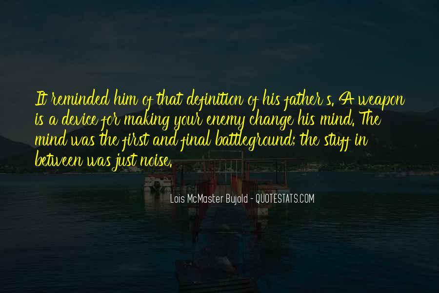 Quotes About Battleground #1349271