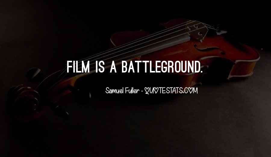 Quotes About Battleground #471014