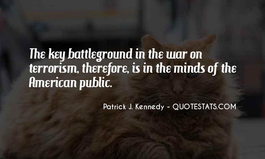 Quotes About Battleground #486210