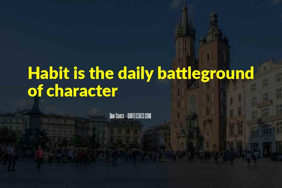 Quotes About Battleground #520085