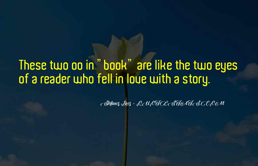 Quotes About Reading Story Books #1004575
