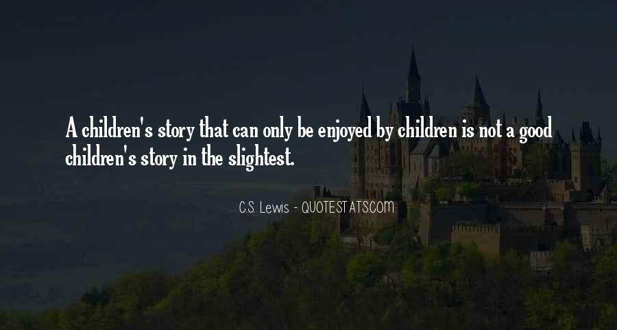 Quotes About Reading Story Books #245028