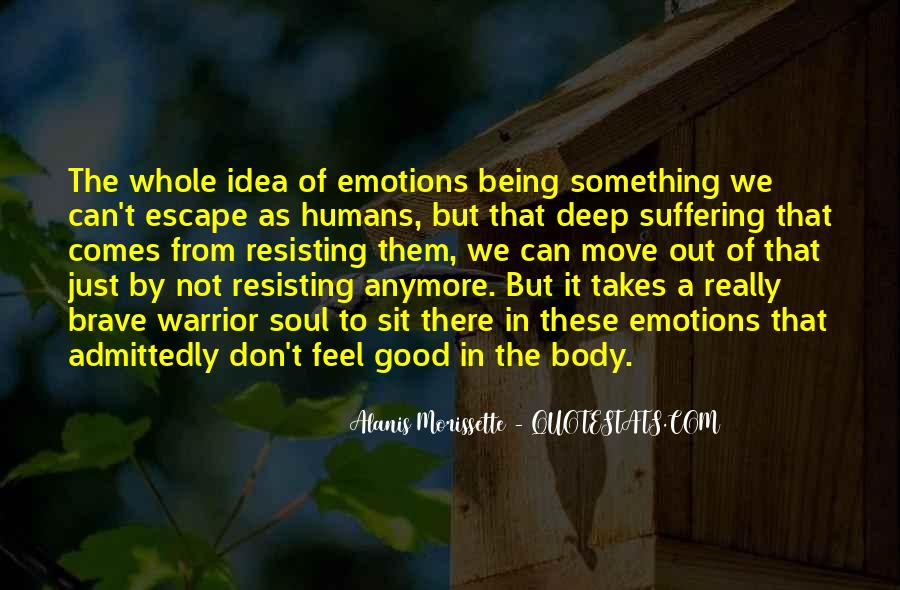 Quotes About Not Suffering Anymore #166163
