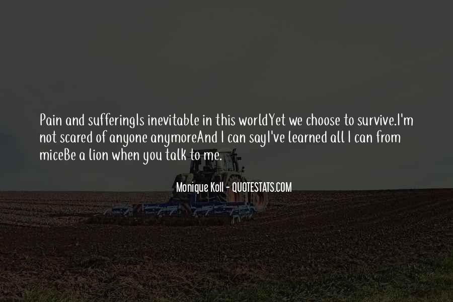 Quotes About Not Suffering Anymore #1830156