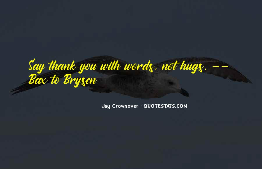 Quotes About Say Thank You #174704