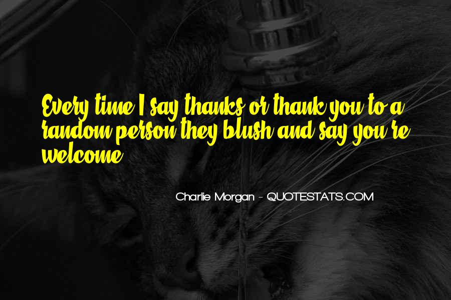 Quotes About Say Thank You #193990