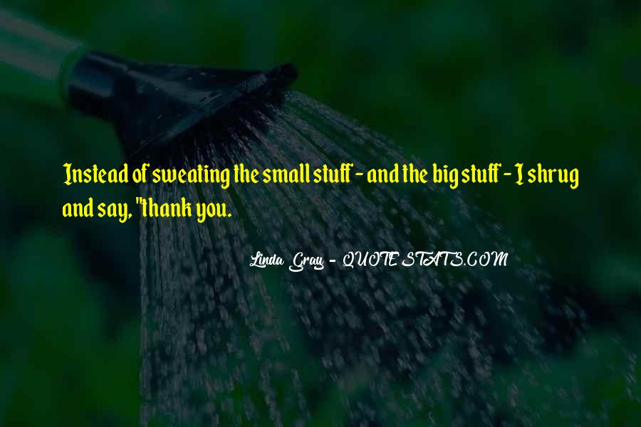 Quotes About Say Thank You #232298