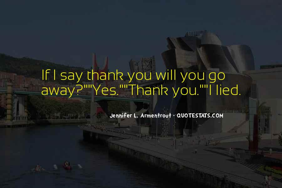 Quotes About Say Thank You #364098