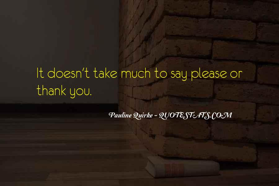 Quotes About Say Thank You #466888