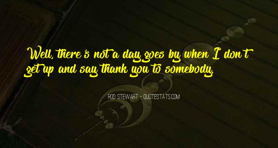 Quotes About Say Thank You #511926