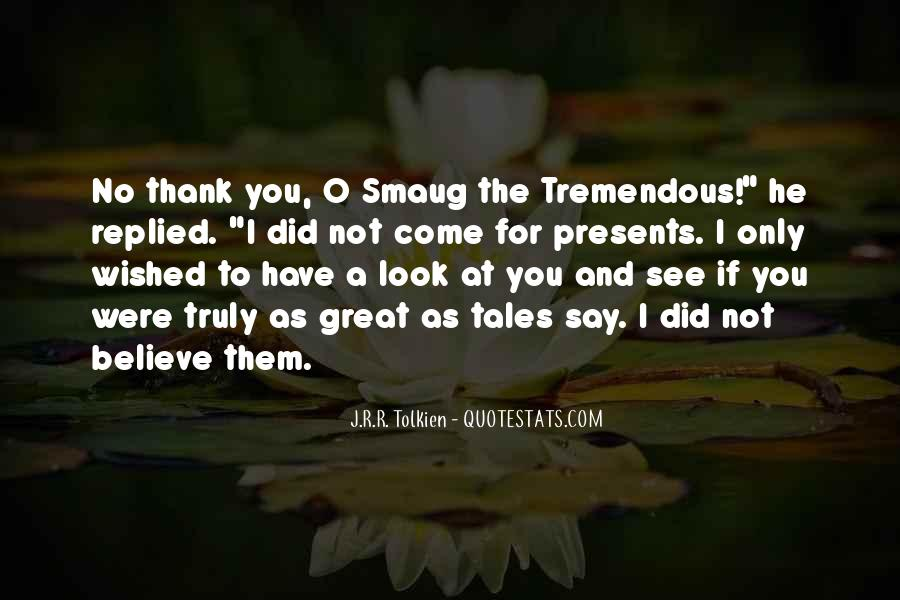 Quotes About Say Thank You #604667