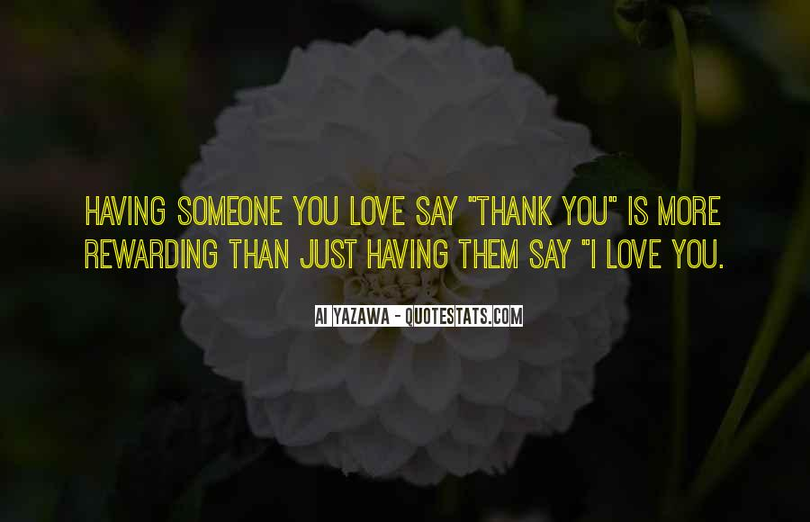 Quotes About Say Thank You #632504