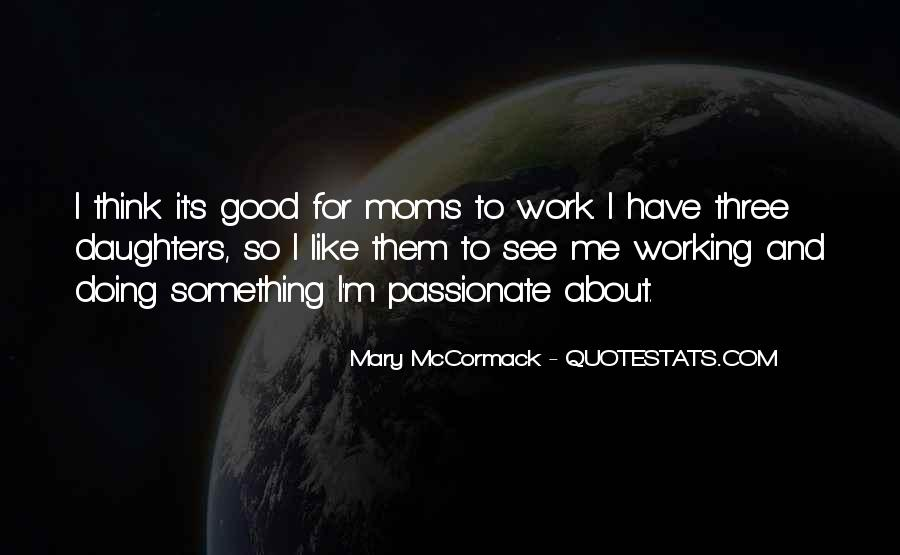 Quotes About Moms N Daughters #490515