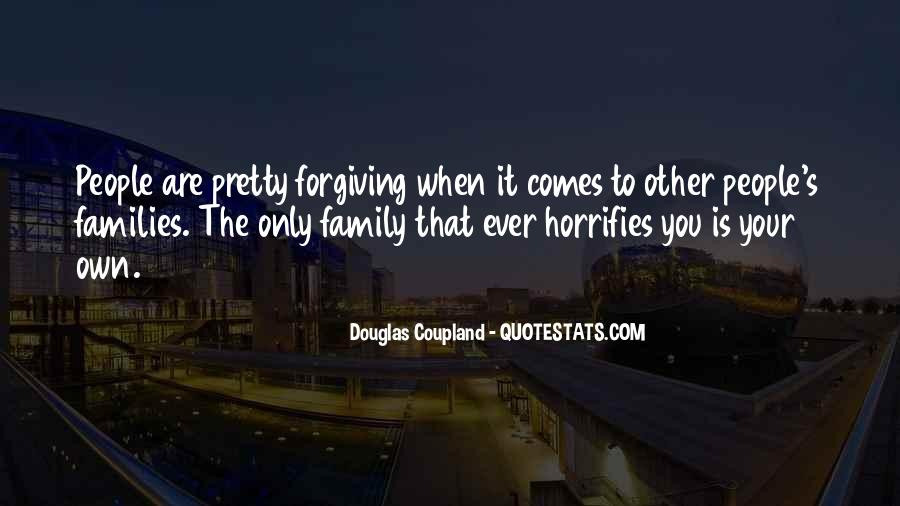 Quotes About Forgiving Family #1823145