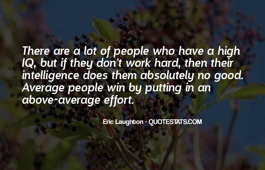 Quotes About Putting In Effort #1035649