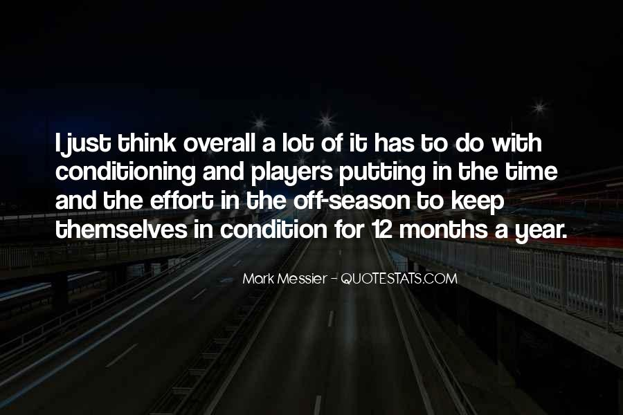 Quotes About Putting In Effort #1114679
