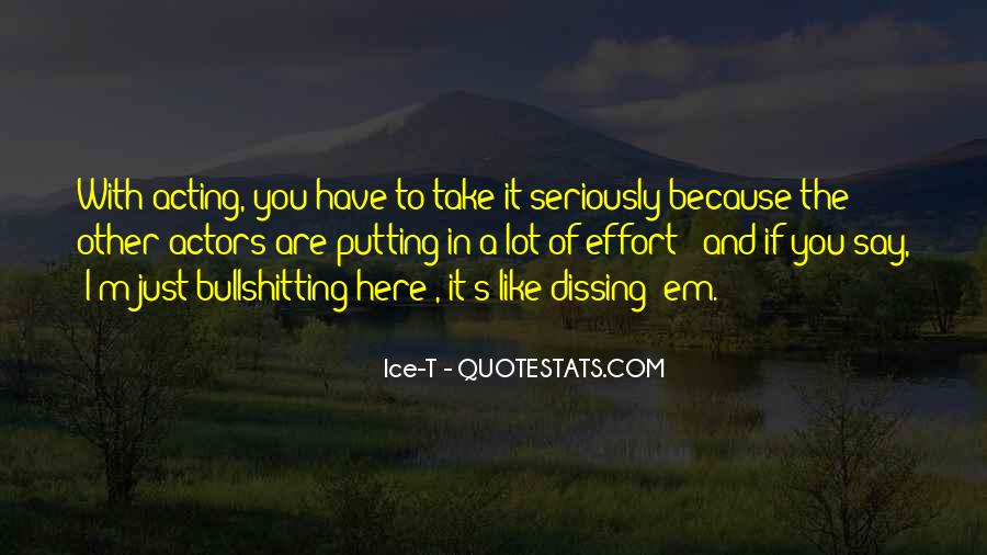 Quotes About Putting In Effort #1171088