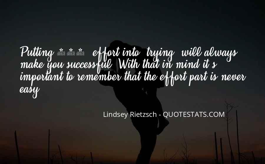 Quotes About Putting In Effort #448771