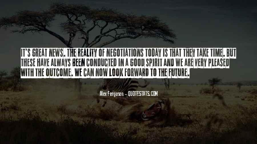 Quotes About Good Negotiations #1617644