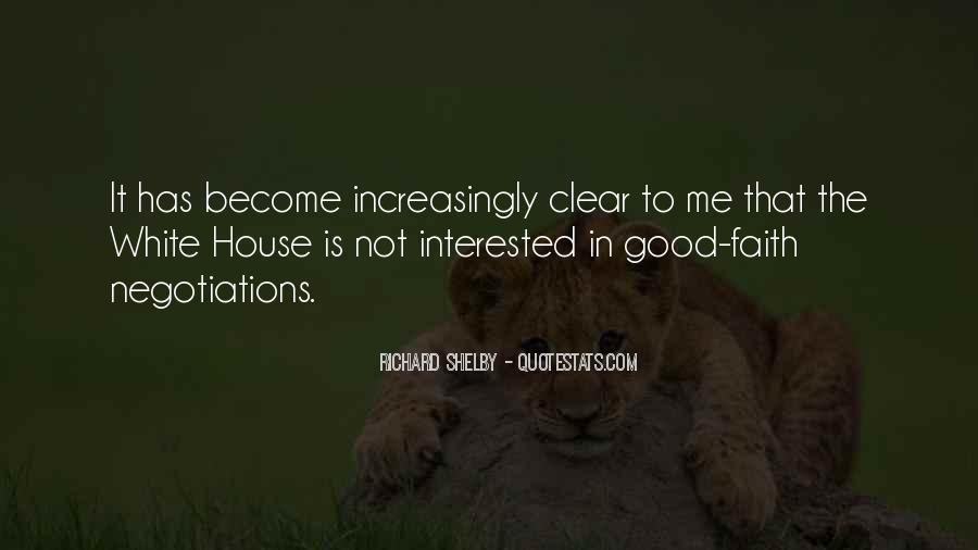 Quotes About Good Negotiations #278538