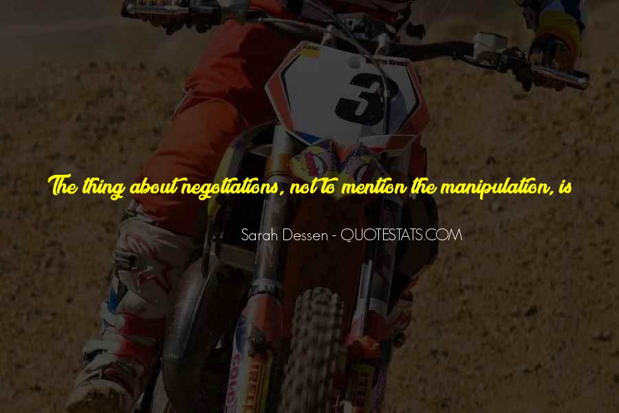Quotes About Good Negotiations #597895