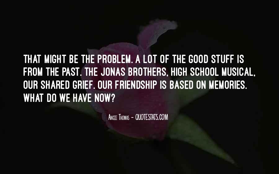 Quotes About Shared Memories #1046138