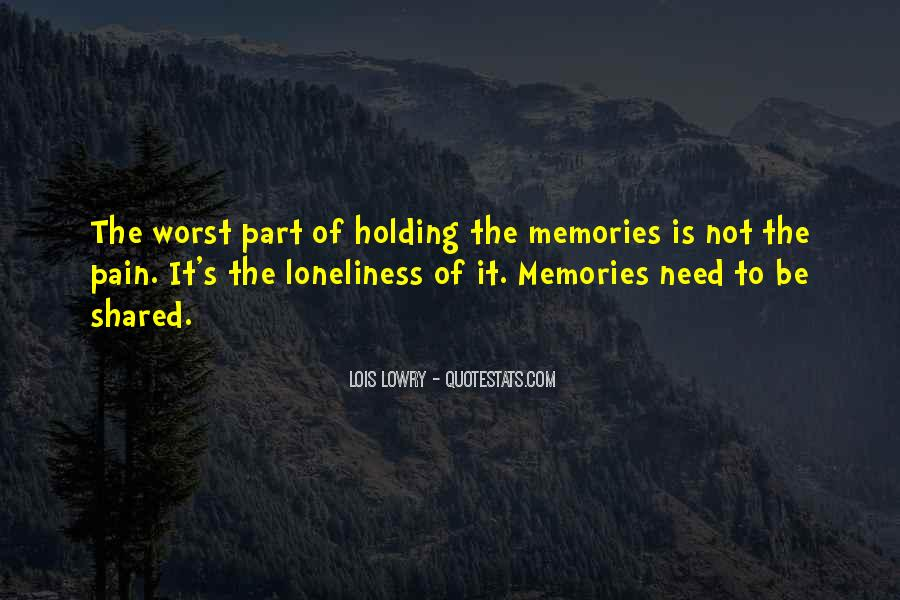 Quotes About Shared Memories #1438865