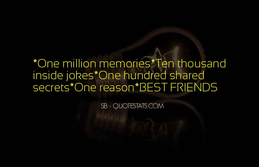 Quotes About Shared Memories #152733