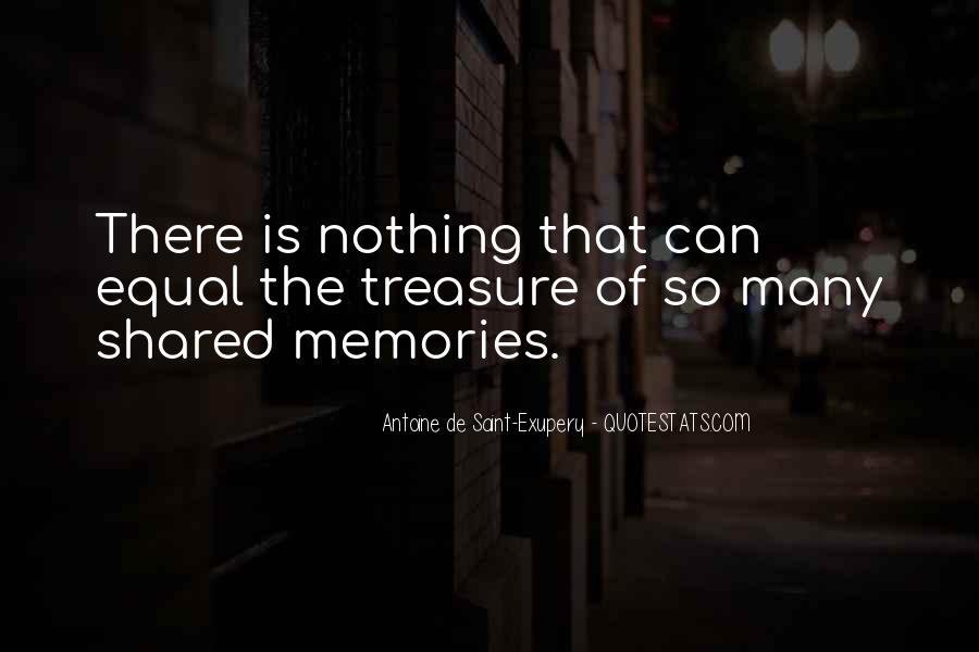 Quotes About Shared Memories #1569764