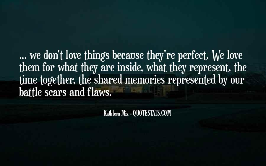 Quotes About Shared Memories #1636898