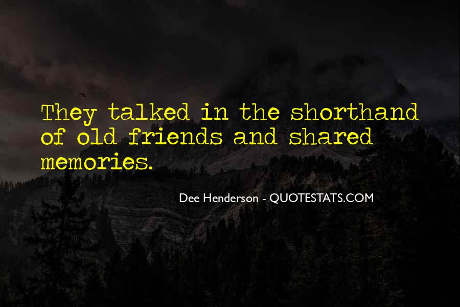 Quotes About Shared Memories #1665287