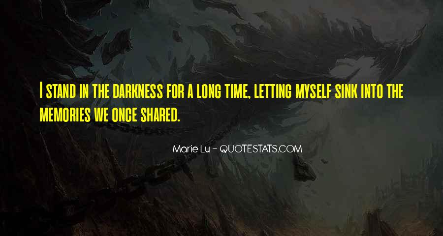 Quotes About Shared Memories #1692281
