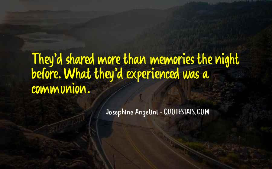 Quotes About Shared Memories #1802059