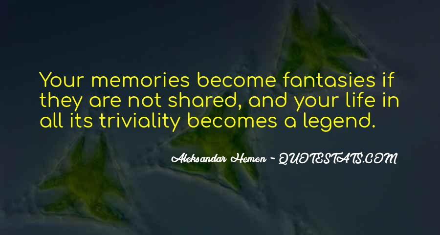 Quotes About Shared Memories #237601