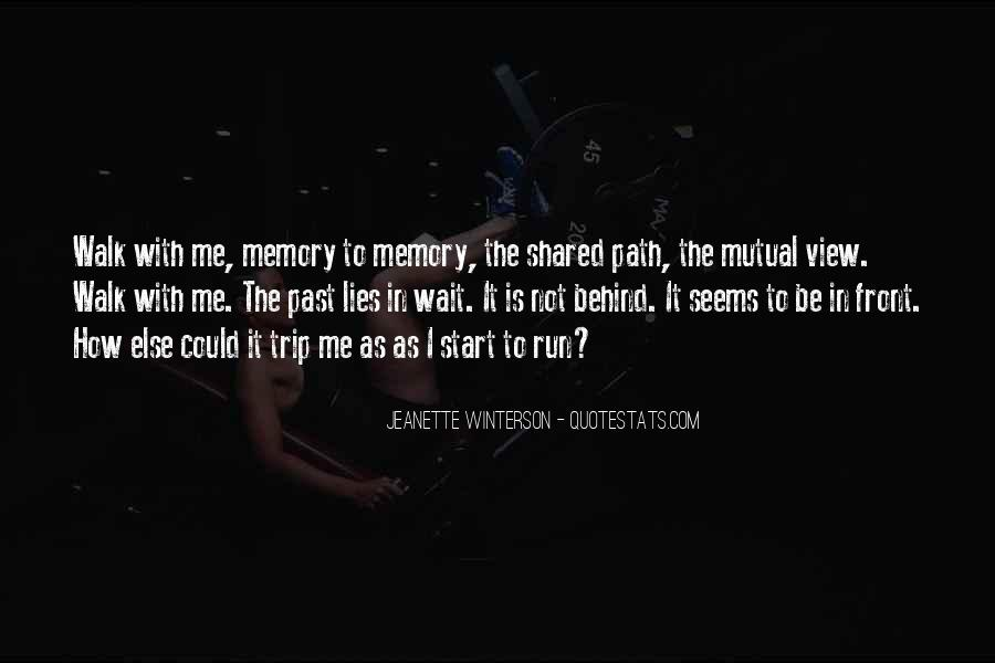 Quotes About Shared Memories #243146